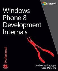 Windows Phone 8 Development Internals (Developer Reference)