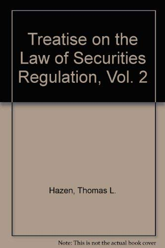 Treatise on the Law of Securities Regulation, Vol. 2, 4th Edition