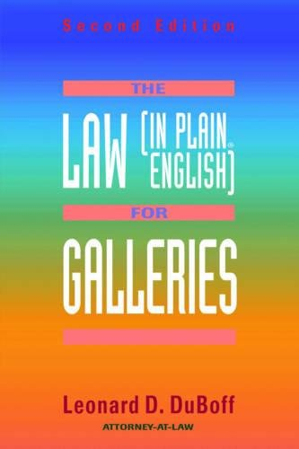 The Law (in Plain English) For Galleries (Law (in Plain English Series)