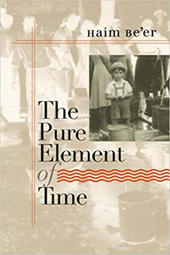 The Pure Element of Time (Tauber Institute Series for the Study of European Jewry)