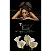 Training Elise (The Flowers Club)