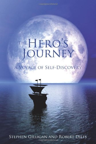 The Hero's Journey: A Voyage of Self Discovery [Stephen Gilligan - Robert Dilts] (Tapa Dura)