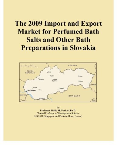 (The 2009 Import and Export Market for Perfumed Bath Salts and Other Bath Preparations in Slovakia)