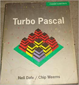 Turbo PASCAL: Nell B. Dale, Chip Weems, Nell Dale: 9780669269512: Amazon.com: Books