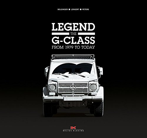 Legend The G - Class: From 1979 to Today