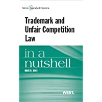 Trademark and Unfair Competition in a Nutshell (Nutshells)