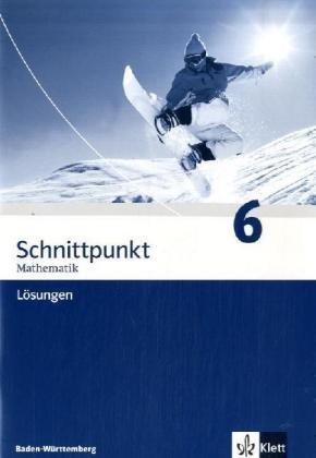 Schnittpunkt Mathematik - Ausgabe für Baden-Württemberg / Lösungen 10. Schuljahr Broschüre – September 2007 Matthias Dorn Klett 3127403038 Schulbücher