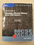 CSE/MCSA Guide to Managing a Microsoft Windows Server 2003 Network, Wright, Byron and Eckert, Jason, 0619120290
