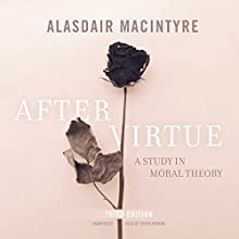 After Virtue, Third Edition Audiobook by Alasdair MacIntyre Narrated by Derek Perkins