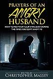 Prayers of An Angry Husband