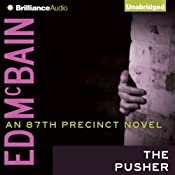The Pusher: 87th Precinct Series | Ed McBain