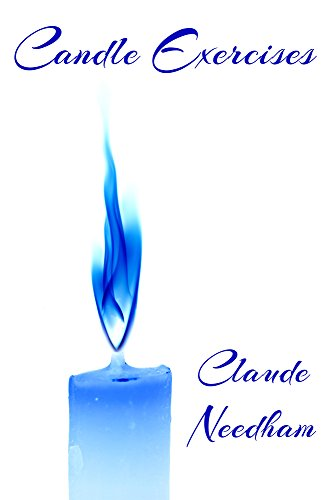 Candle Exercises: Macro-Dimension Laboratory Series (Consciousness Classics)