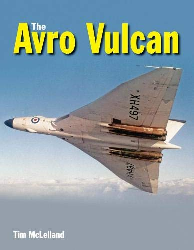 Vulcan Collection - The Avro Vulcan