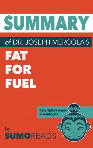 Summary of Dr. Joseph Mercola's Fat for Fuel: Key Takeaways & Analysis