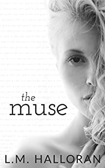 The Muse by [Halloran, L.M.]