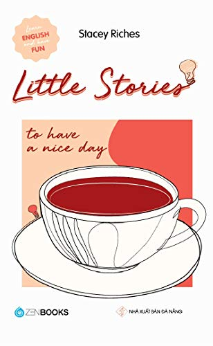Little Stories: To Have A Nice Day
