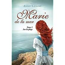 Marie de la mer, tome 1: Sur la plage (French Edition)