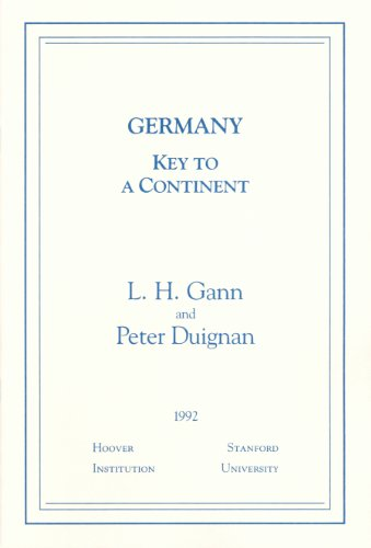 Germany: Key to a Continent (Essays in Public Policy)