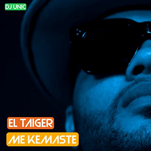 Me Kemaste (DJ Unic Reggaeton Edit)
