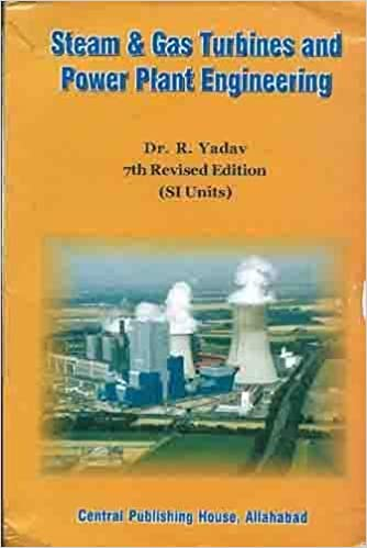 Buy Steam and Gas Turbines and Power Plant Engineering, 7th