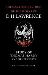 Study of Thomas Hardy and Other Essays (The Cambridge Edition of the Works of D. H. Lawrence)