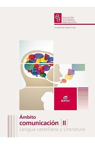 Ámbito De Comunicación Ii Lengua Castellana Y Literatura. Educación Secundaria Para Adultos