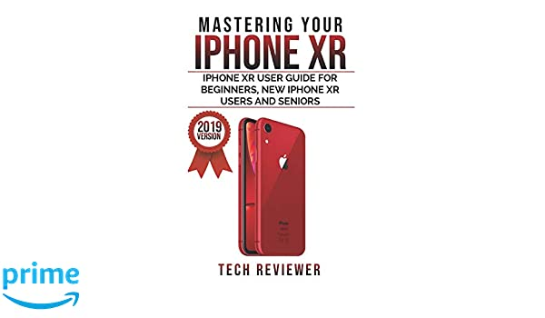 Amazon com: Mastering your iPhone XR: iPhone XR User Guide