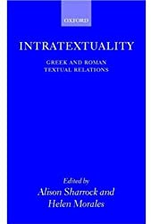 Intratextuality: Greek and Roman Textual Relations