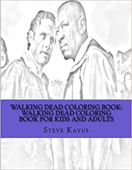 Walking Dead Coloring Book Walking Dead Coloring Book For Kids And