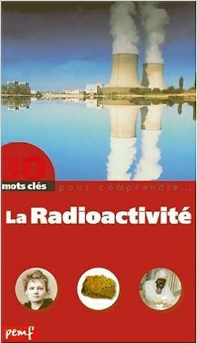 Livres La Radioactivité pdf, epub