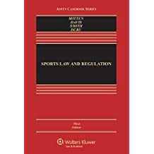 Sports Law and Regulation: Cases, Materials, and Problems