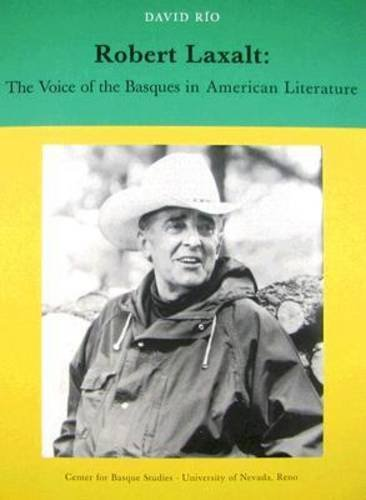 Robert Laxalt: The Voice of Basques in North American Literature (Occasional Papers) ebook