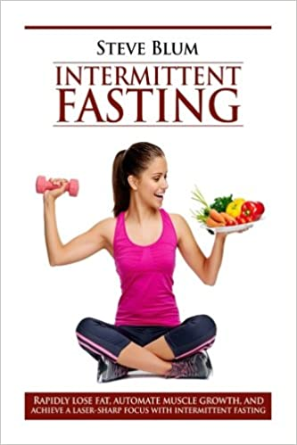 Intermittent Fasting Lose Up To 1 Pound A Day Get A Beautiful Lean