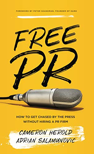 Free PR: How to Get Chased By The Press Without Hiring a PR Firm (Best Way To Get A Puppy)