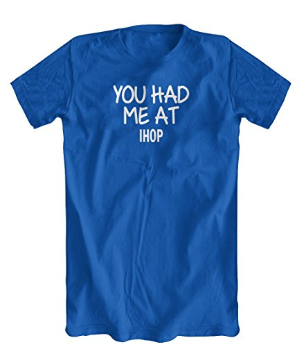 you-had-me-at-ihop-t-shirt-mens-royal-blue-large