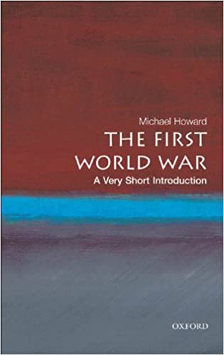 Amazon the first world war a very short introduction very amazon the first world war a very short introduction very short introductions ebook michael howard kindle store fandeluxe Choice Image