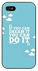 iPhone 5C If you can dream it, you can do it. Walt Disney - black plastic case / Life quotes, inspirational and motivational / Surelock Authentic