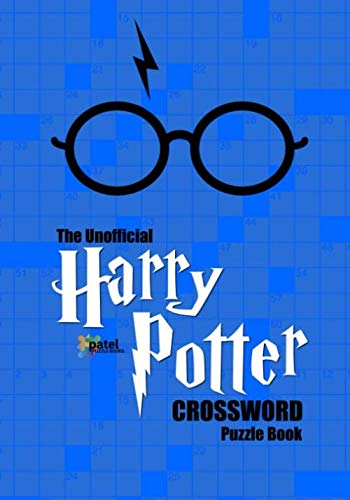 The Unofficial Harry Potter Crossword Book: 30 Crossword Puzzles Based on the Harry Potter Books by J.K. Rowling (Harry Potter Puzzle Books) (Crossword Maker)