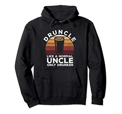 Druncle For a Funny Drunk Uncle Pullover Hoodie