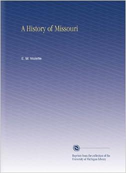 Libros Descargar A History Of Missouri PDF Gratis En Español