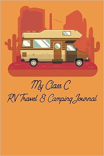 My Class C RV Travel & Camping Journal: Vintage Pen Press