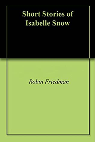 book cover of Short Stories of Isabelle Snow