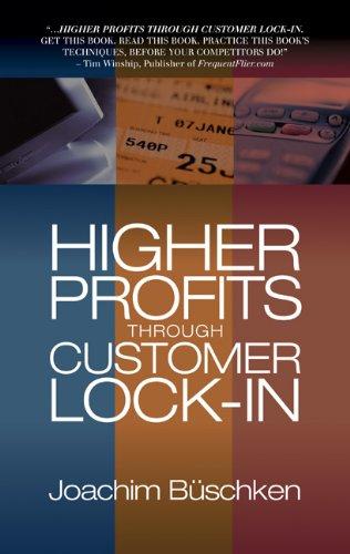 Higher Profits Through Customer Lock-In pdf