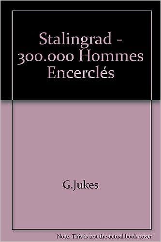 Ebooks gratuits à télécharger pour allumer Stalingrad - 300.000 Hommes Encerclés B004QZVB08 in French FB2