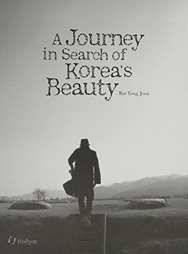 A Journey in Search of Korea's Beauty (English Ed.) by Bae Yong Joon (2010-12-01)