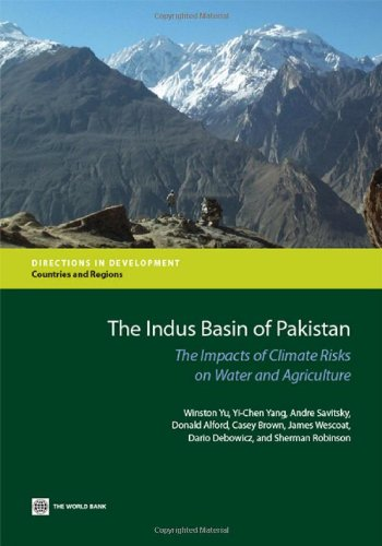 Crop Casey (The Indus Basin of Pakistan: The Impacts of Climate Risks on Water and Agriculture (Directions in Development))