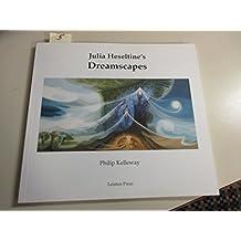 Julia Heseltine's Dreamscapes