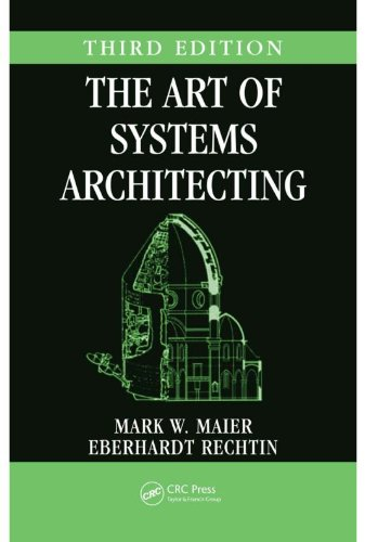 Download The Art of Systems Architecting, Third Edition (Systems Engineering) Pdf