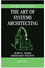 The Art of Systems Architecting (Systems Engineering) Kindle Edition
