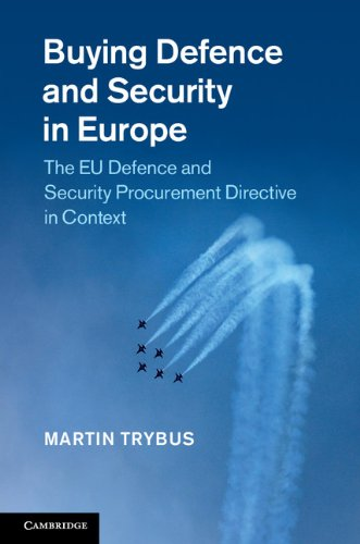 Download Buying Defence and Security in Europe: The EU Defence and Security Procurement Directive in Context Pdf